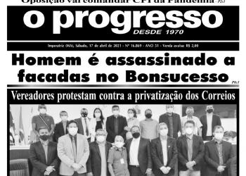 O PROGRESSO - 17 de abril de 2021