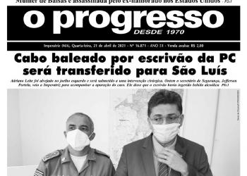 O PROGRESSO - 21 de abril de 2021
