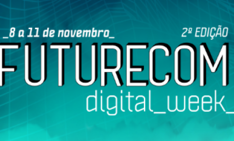 Grandes marcas como Facebook Connectivity, Dell e Huawei se conectam ao Futurecom Digital Week
