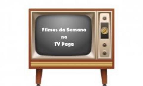 Filmes da Semana na TV Paga