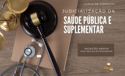 Direito à saúde e o papel do Judiciário serão tema de curso no TJMA